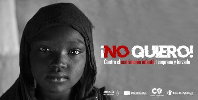 """""""No Quiero"""". Contra el matrimonio infantil, temprano y forzado"""